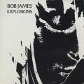 Bob James Trio / Explosions
