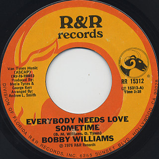 Bobby Williams / Everybody Needs Love Sometime front
