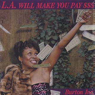 Burton Inc / LA Will Make You Pay