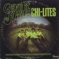 Chi-Lites / Give It Away