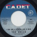 Dells / I Can Sing A Rainbow/Love Is Blue