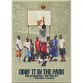 Doin' It In The Park / Pick-Up Basketball, New York City (DVD)