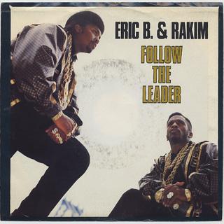 Eric B. & Rakim / Follow The Leader (Picture Sleeve)