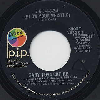 Gary Toms Empire / 7-6-5-4-3-2-1 (Blow Your Whistle)