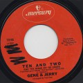Gene & Jerry / Ten And Two (Take This Woman Off The Corner)