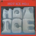 Hot Ice / Hot Ice No.1