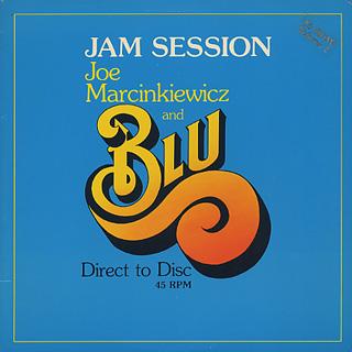 Joe Marcinkiewicz and Blu / Jam Session