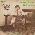 John Culliton Mahoney / Love Not Guaranteed