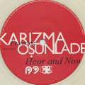 Karizma / Hear And Now Feat. Osunlade