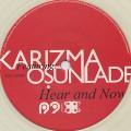 Karizma / Hear And Now Feat. Osunlade