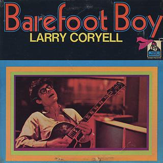 Larry Coryell / Barefoot Boy