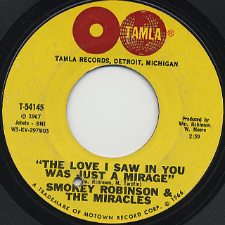 Smokey Robinson And The Miracles / The Love I Saw In You Was Just A Mirage
