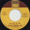 Smokey Robinson And The Miracles / You Must Be Love