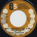 Soul Generation / That's The Way It's Got to Be Body And Soul