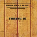 Wilbur Niles & Thrust / Thrust Is
