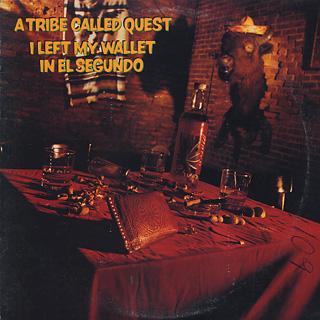 A Tribe Called Quest / I Left My Wallet In El Segundo