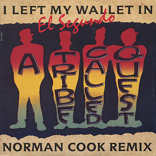 A Tribe Called Quest / I Left My Wallet In El Segundo (Norman Cook Remix)