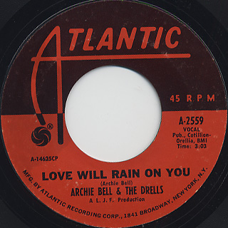 Archie Bell & The Drells / Do The Choo Choo c/w Love Will Rain On You back