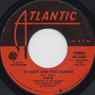 AWB / If I Ever Lose This Heaven c/w High Flyin' Woman