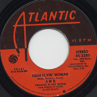 AWB / If I Ever Lose This Heaven c/w High Flyin' Woman back