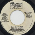 Barbara Mason / Take Me Tonight c/w I Am Your Woman, She Is Your Wife
