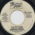 Barbara Mason / Take Me Tonight c/w I Am Your Woman, She Is Your Wife