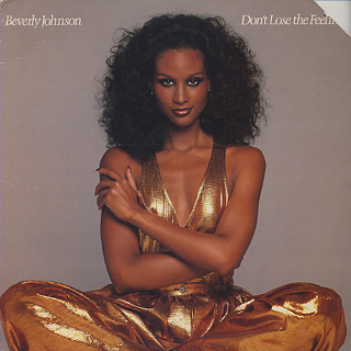 Beverly Johnson / Don't Lose The Feeling