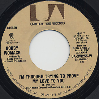 Bobby Womack / I'm Through Trying To Prove My Love To You