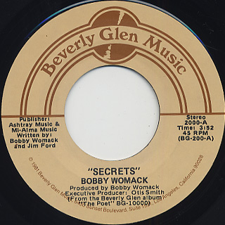 Bobby Womack / Secrets c/w If You Think You're Lonely Now