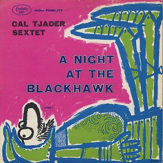Cal Tjader Sextet / A Night At The Blackhawk