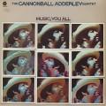 Cannonball Adderley Quintet / Music, You All