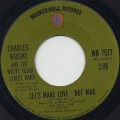 Charles Wright and The Watts 103rd Street Band / Let's Make Love - Not War