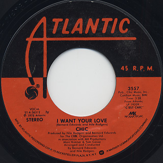 Chic / I Want Your Love (45)