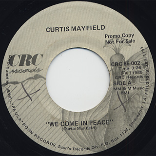 Curtis Mayfield / We Come In Peace c/w This Love Is True