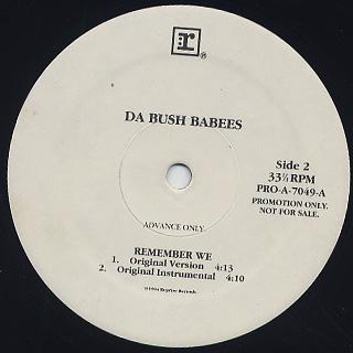 Da Bush Babees / Remember We back
