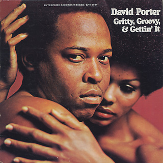 David Porter / Grity, Groovy, & Gettin' It front