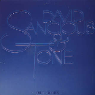 David Sancious & Tone / True Stories