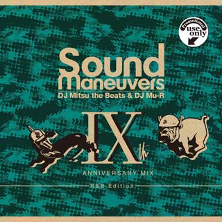 DJ MITSU THE BEATS & DJ Mu-R / SOUND MANEUVERS 9TH ANNIVERSARY MIX (R&B Edition)