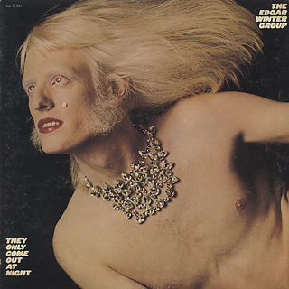 Edgar Winter Group / They Only Come Out At Night
