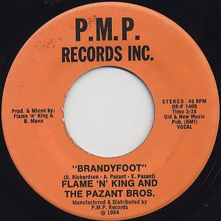 Flame 'N' King And Pazant Bros. / Brandyfoot