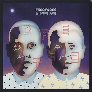 Fredfades & Ivan Ave / Breathe EP