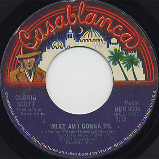 Gloria Scott / What Am I Gonna Do c/w (Inst)