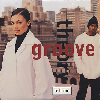 Groove Theory / Tell Me