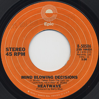 Heatwave / Mind Blowing Decisions c/w Beat Your Booty