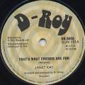 Janet Kay / That's What Friends Are For c/w Friendly Dub