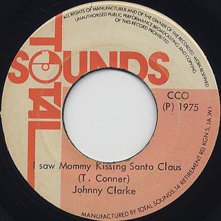 Johnny Clarke / I Saw Mommy Kissing Santa Claus c/w Version