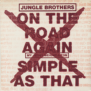 Jungle Brothers / On The Road Again front
