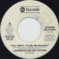 Lawrence Hilton Jacobs / Fly Away(To My Wonderland) c/w (Mono)