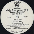 Main One Featuring O.C. / Droppin Gramma