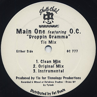 Main One Featuring O.C. / Droppin Gramma back